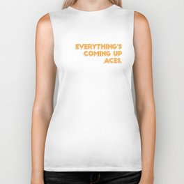 Everything's Coming Up Aces Biker Tank