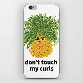 Dont touch my curls iPhone Skin