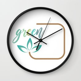 Go green- Respect for nature Wall Clock