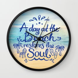 A day at the Beach restores the Soul Wall Clock