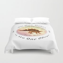 No One Rules If No One Obeys Duvet Cover