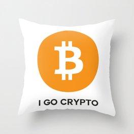 Bitcoin  - I GO CRYPTO Throw Pillow