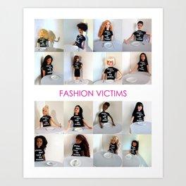 Fashion Victims Poster - alternate format Art Print
