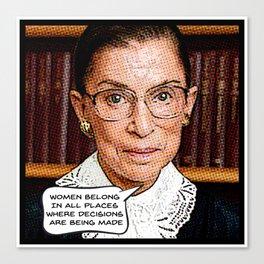 Ruth Bader Ginsburg: Women Belong Canvas Print