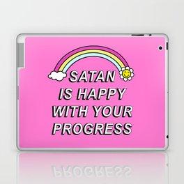Satan is Happy with your Progress Laptop & iPad Skin
