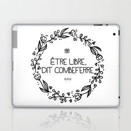 Être Libre, Dit Combeferre Laptop & iPad Skin