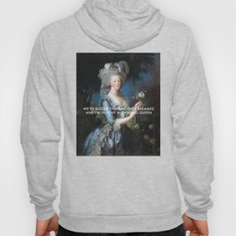 In Love with Being Queen of France Hoody