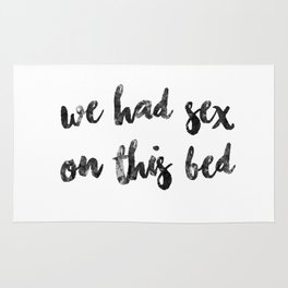 we had sex on this bed Rug