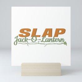 Slap Jack-O-Lantern Mini Art Print