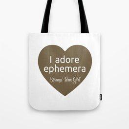 I Adore Ephemera Tote Bag