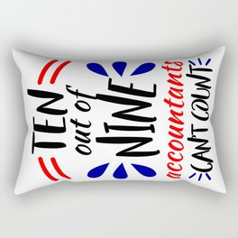 Accountants Can't Count Funny Accounting Design Rectangular Pillow