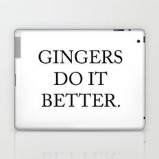 Gingers Do It Better Laptop & iPad Skin
