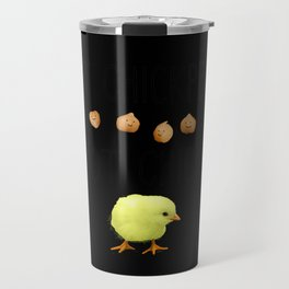 Eat Chickpeas Not Chicks (Realistic) Travel Mug