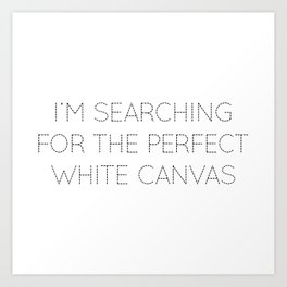 The Perfect White T-shirt Art Print