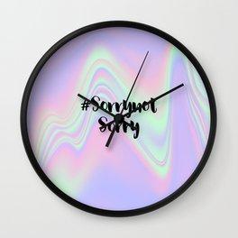 SorrynotSorry Wall Clock