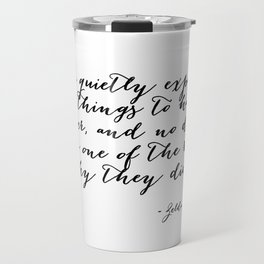She quietly expected great things Travel Mug