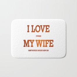 I love my wife and guns Bath Mat