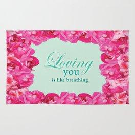 Loving you is like breathing Rug