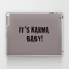 It's Karma Baby! (black) Laptop & iPad Skin