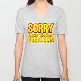 Not Good At People Funny Gift For Introvert Unisex V-Neck