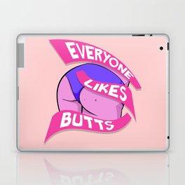 Everyone Likes Butts Laptop & iPad Skin