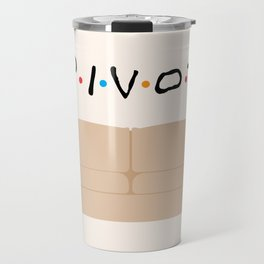 Pivot - Friends Tribute Travel Mug