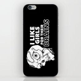I Like Girls for Their Brains iPhone Skin