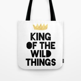 KING OF THE WILD THINGS Tote Bag