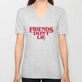 Stranger Friends Don't Lie Unisex V-Neck