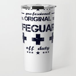 Lifeguard Off Duty Holiday Vacation Beach Summer Relaxing Retired Retirement Travel Mug