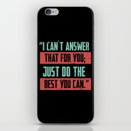 Can't Answer That iPhone Skin