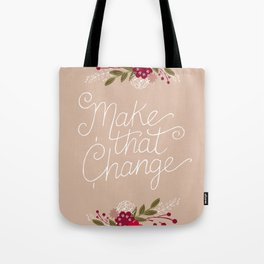 Make Change Tote Bag