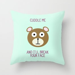 Don't Touch Me Bear Throw Pillow