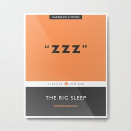 ZZZ - The Big Sleep (Orange) Metal Print