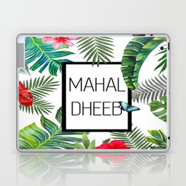 Mahal-Dheeb Laptop & iPad Skin