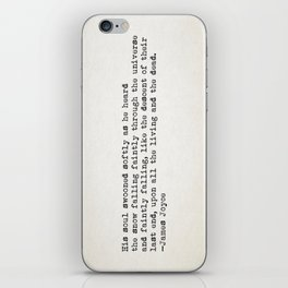"""His soul swooned slowly as he heard the snow falling faintly..."" -James Joyce iPhone Skin"
