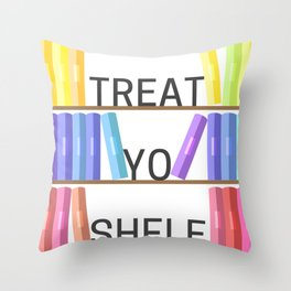 Treat Yo Shelf Throw Pillow