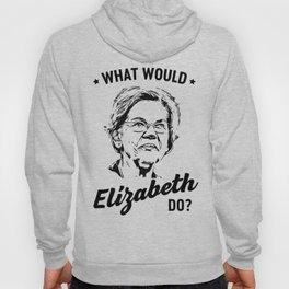 What would Elizabeth Warren do? Hoody