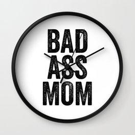 Badass Mom Wall Clock