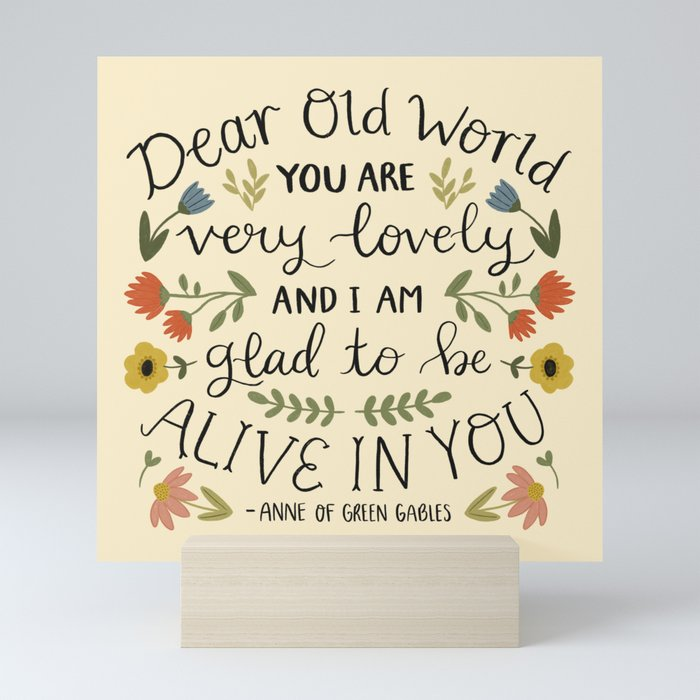 "Anne of Green Gables ""Dear Old World"" Quote Mini Art Print"