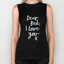 Dear Bed I Love You x typography poster kiss black-white design bedroom wall art home decor Biker Tank