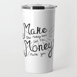 Make Money Travel Mug