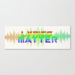 Lyrics Matter Canvas Print