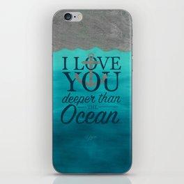 I Love You Deeper Than the Ocean iPhone Skin