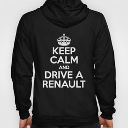 Keep Calm and Drive a Renault_ Men_s Megane Clio Sport Scenic Funny Keep Calm Hoody