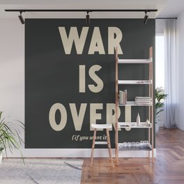 War is over!, if you want it, vintage art, peace, Yoko Ono, Vietnam War, civil rights Wall Mural