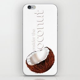 Consider the coconut... iPhone Skin