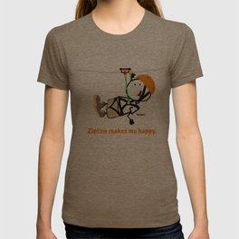 Zipline makes me happy. T-shirt