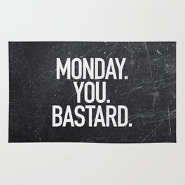 Monday You Bastard Rug