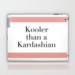 Kooler than a Kardashian Laptop & iPad Skin